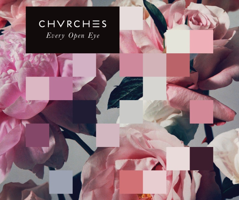 Every Open Eye – Chvrches review