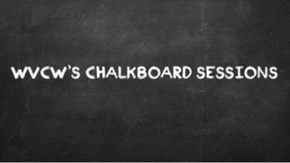 WVCW Chalkboard Sessions: I'm Glad It's You