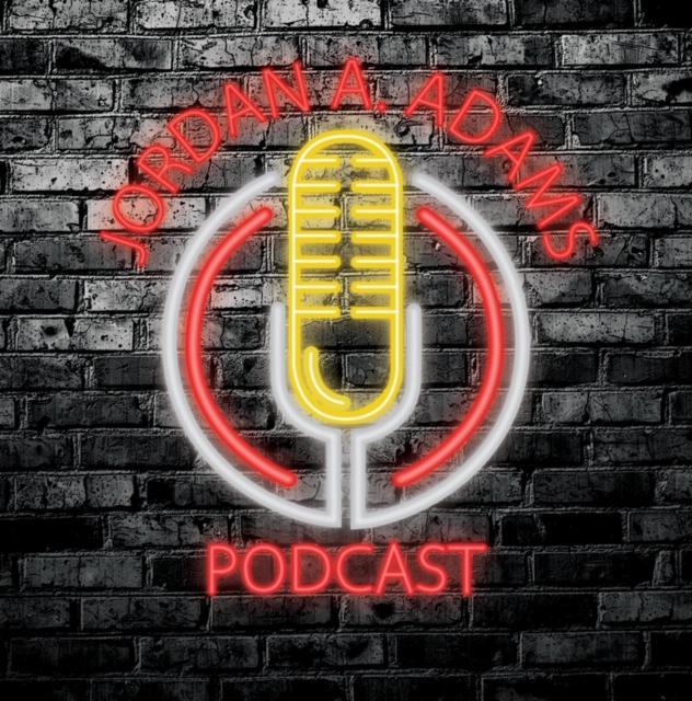 The Jordan Adams Podcast