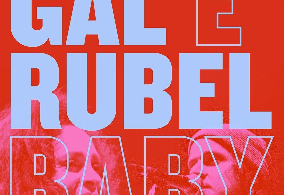 """Review: Gal Costa & Rubel – """"Baby"""""""