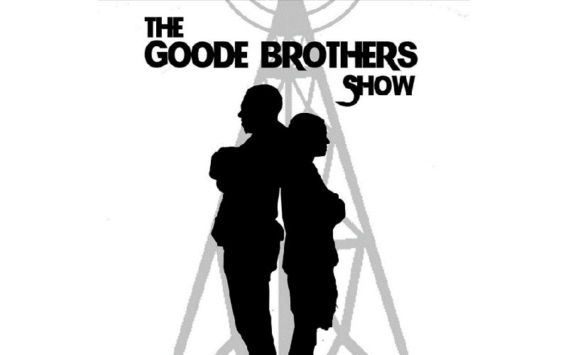Goode Brothers Show