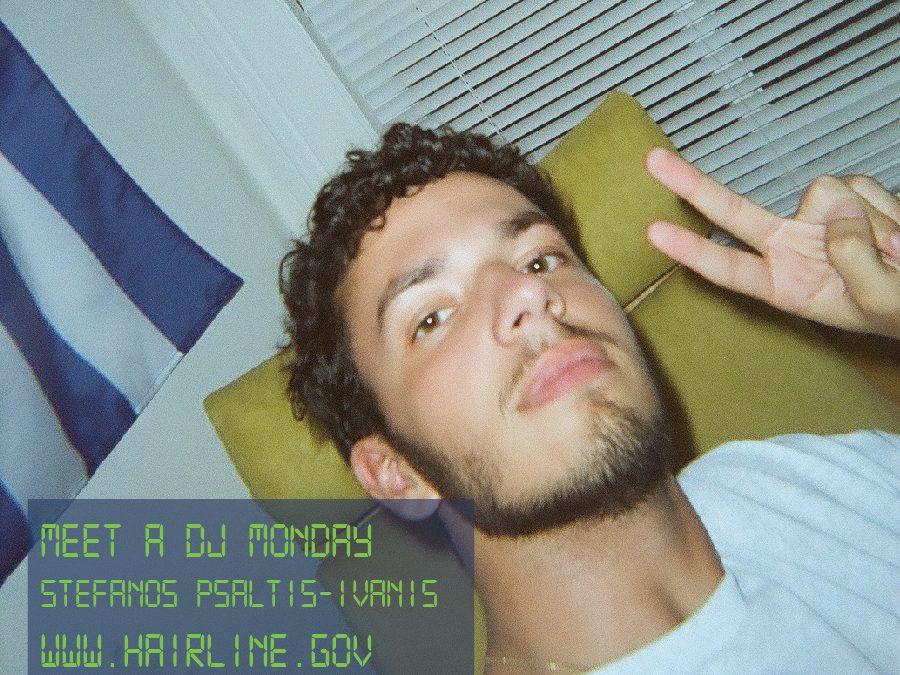 Meet A DJ Monday – Stefanos Psaltis-Ivaniš