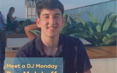 Meet A DJ Monday – Ben Malakoff
