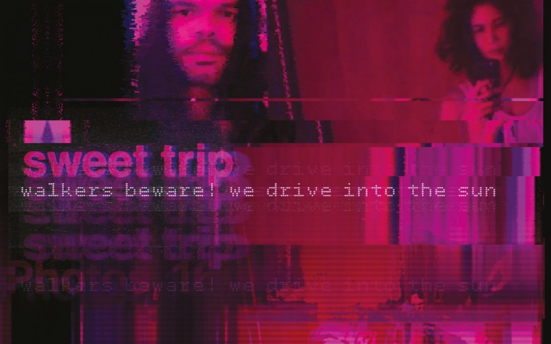 SINGLE REVIEW: WALKERS BEWARE! WE DRIVE INTO THE SUN / STAB-SLOW BY SWEET TRIP